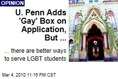 U. Penn Adds 'Gay' Box on Application, But ...