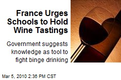 France Urges Schools to Hold Wine Tastings