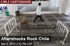 Aftershocks Rock Chile