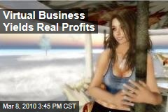 Virtual Business Yields Real Profits
