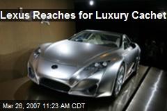 Lexus Reaches for Luxury Cachet