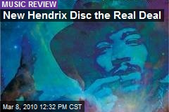 New Hendrix Disc the Real Deal