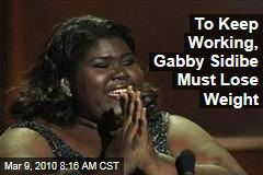 To Keep Working, Gabby Sidibe Must Lose Weight