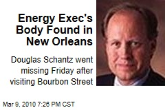 Energy Exec's Body Found in New Orleans