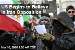 US Begins to Believe in Iran Opposition