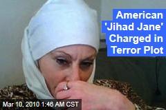 American 'Jihad Jane' Charged in Terror Plot