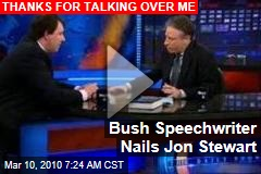 Bush Speechwriter Nails Jon Stewart