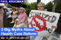 3 Big Myths About Health Care Reform
