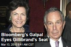 Bloomberg's Galpal Eyes Gillibrand's Seat