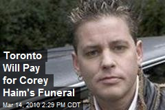 Toronto Will Pay for Corey Haim's Funeral