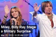 Miley, Billy Ray Stage a Military Surprise
