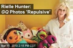 Rielle Hunter: GQ Photos 'Repulsive'