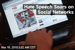 Hate Speech Soars on Social Networks