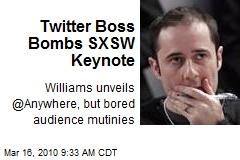 Twitter Boss Bombs SXSW Keynote