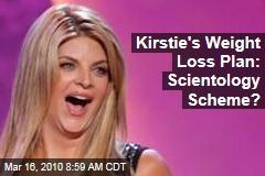 Kirstie's Weight Loss Plan: Scientology Scheme?