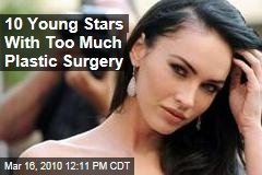 10 Young Stars With Too Much Plastic Surgery
