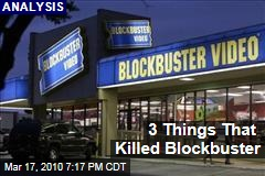 3 Things That Killed Blockbuster