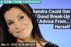 Sandra Could Get Good Break-Up Advice From... Herself