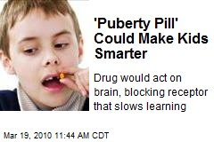 'Puberty Pill' Could Make Kids Smarter