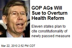 GOP AGs Will Sue to Overturn Health Reform