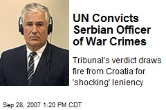 UN Convicts Serbian Officer of War Crimes