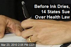 Before Ink Dries, 14 States Sue Over Health Law