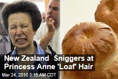 New Zealand Sniggers at Princess Anne 'Loaf' Hair
