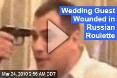 Wedding Guest Wounded in Russian Roulette