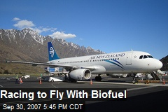 Racing to Fly With Biofuel