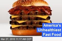 America's Unhealthiest Fast Food