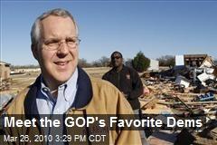 Meet the GOP's Favorite Dems