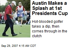 Austin Makes a Splash at 1st Presidents Cup