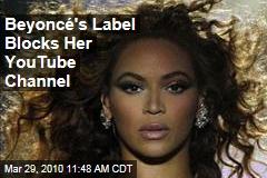 Beyoncé's Label Blocks Her YouTube Channel