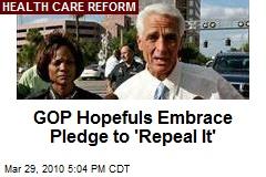 GOP Hopefuls Embrace Pledge to 'Repeal It'