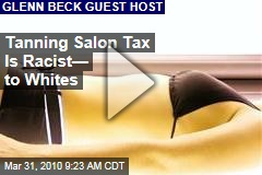Tanning Salon Tax Is Racist— to Whites