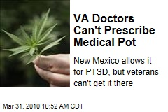 VA Doctors Can't Prescribe Medical Pot