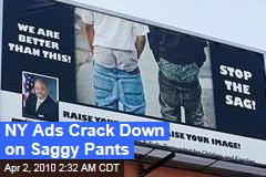 NY Ads Crack Down on Saggy Pants