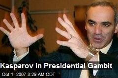 Kasparov in Presidential Gambit