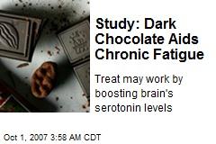 Study: Dark Chocolate Aids Chronic Fatigue