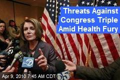 Threats Against Congress Triple Amid Health Fury