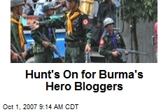 Hunt's On for Burma's Hero Bloggers