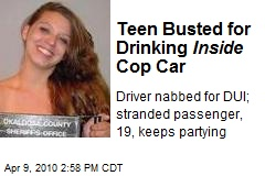 Teen Busted for Drinking Inside Cop Car