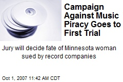 Campaign Against Music Piracy Goes to First Trial
