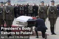 President's Body Returns to Poland