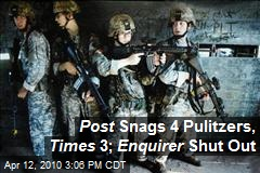 Post Snags 4 Pulitzers, Times 3; Enquirer Shut Out