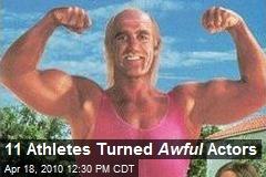 11 Athletes Turned Awful Actors