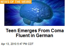 Teen Emerges From Coma Fluent in German