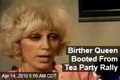 Birther Queen Booted From Tea Party Rally