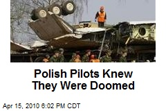 Polish Pilots Knew They Were Doomed