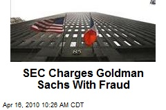 SEC Charges Goldman Sachs With Fraud